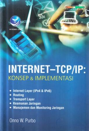Internet_TCP/IP : konsep dan implementasi