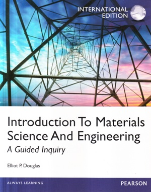 Introduction to materials science and engineering : a guided inquiry